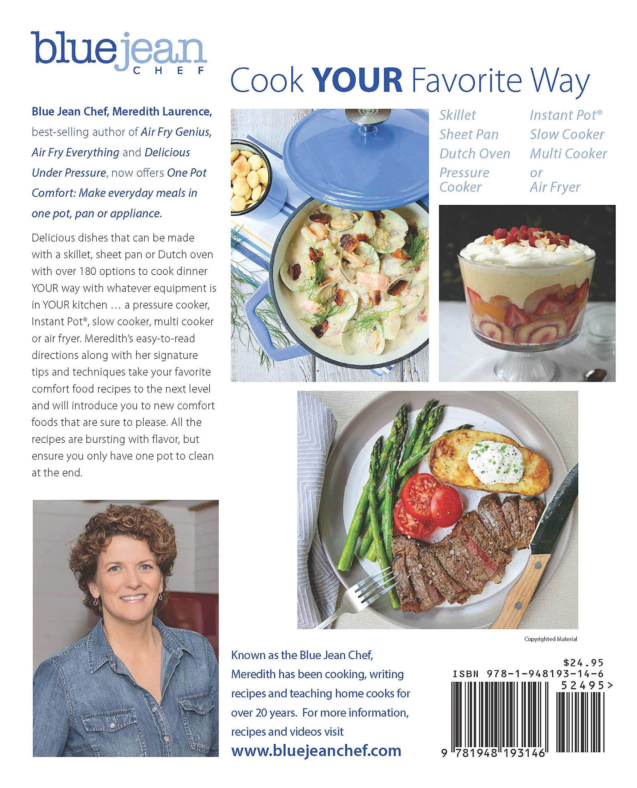 One Pot Comfort: Make Everyday Meals in One Pot, Pan or Appliance (The Blue  Jean Chef): Meredith Laurence: 9781948193146: Amazon.com: Books