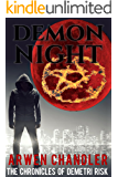 Demon Night: The Chronicles of Demetri Risk