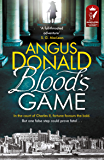 Blood's Game: In the court of Charles II fortune favours the bold . . . But one false step could prove fatal (Holcroft Blood 1)
