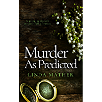 MURDER AS PREDICTED a gripping murder mystery full of twists (Private Detective Book 3)