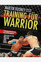 Training für Warrior: Das ultimative Kampfsport-Workout (German Edition) Kindle Edition