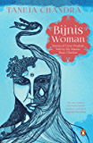 Bijnis Woman: Stories of Uttar Pradesh I Heard from My Parents, Mausis and Buas
