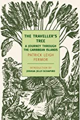 The Traveller's Tree: A Journey Through the Carribean Islands (New York Review Books Classics) Kindle Edition