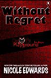 Without Regret: Devil's Playground Las Vegas