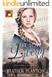 For the Love of Liberty: A Christian Time Travel Christmas Romance (Timeless Love Book 4)