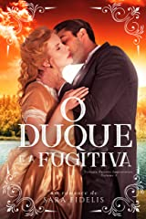 O Duque e a Fugitiva eBook Kindle