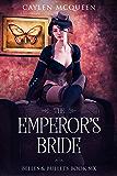 The Emperor's Bride (Belles & Bullets Book 6)