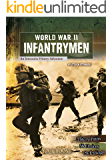 World War II Infantrymen (You Choose: World War II)