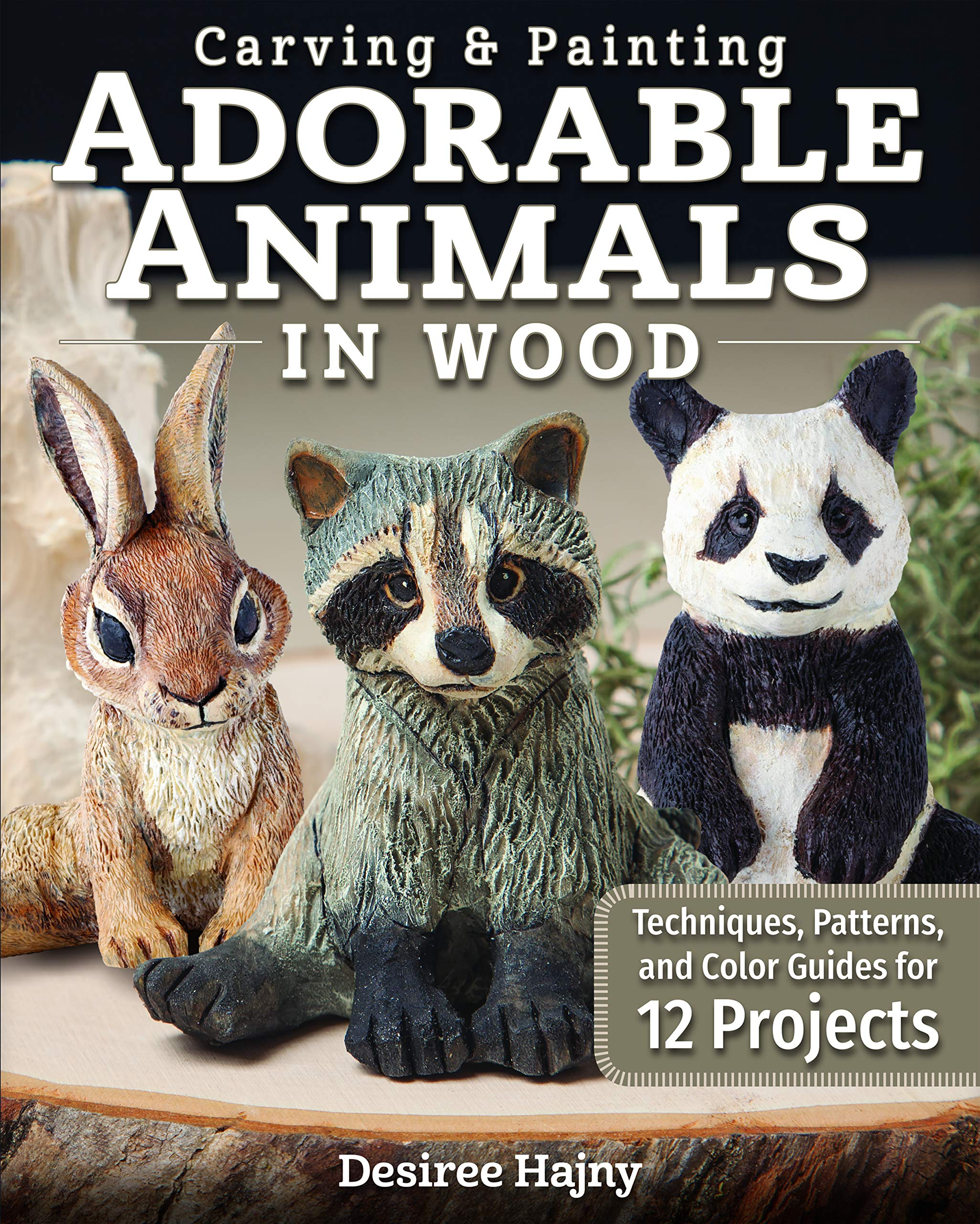 Carving Painting Adorable Animals In Wood Techniques Patterns And Color Guides For 12 Projects Fox Chapel Publishing Templates Hair Tracts Painting Tips For Shelf Sitters Wolf Fox More Amazon Co Uk
