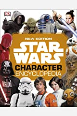 Star Wars Character Encyclopedia New Edition Kindle Edition