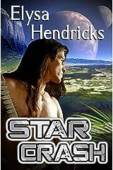Star Crash (Star Chronicles Book 1) Kindle Edition