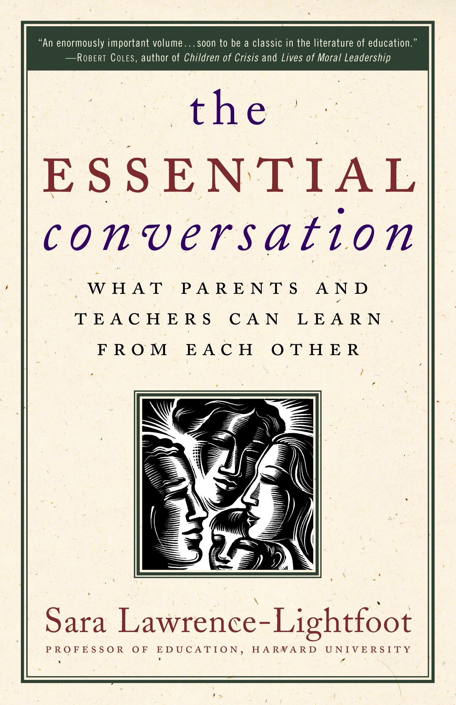The Essential Conversation: What Parents and Teachers Can Learn from Each  Other: Sara Lawrence-Lightfoot: 9780345475800: Amazon.com: Books