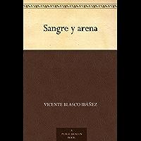 Sangre y arena (Spanish Edition)