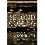 Second Coming (The Konrath Dark Thriller Collective Book 12)