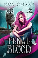 Feral Blood (Bound to the Fae Book 2) Kindle Edition