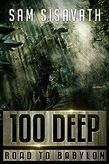 100 Deep (Road to Babylon, Book 10) Kindle Edition