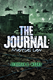 The Journal: Martial Law (English Edition)