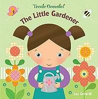 The Little Gardener (Teenie