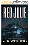 Red Julie (An Olivia Miller Mystery Book 2)
