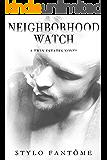 Neighborhood Watch (A Twin Estates Novel Book 4)