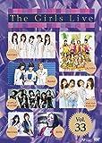 The Girls Live Vol.33 [DVD]