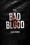 Bad Blood (V.B.I. Book 2)