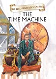 The Time Machine (Om Illustrated Classics)