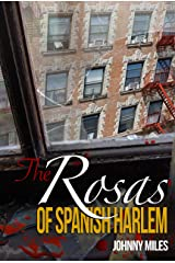 The Rosas of Spanish Harlem Kindle Edition