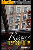 The Rosas of Spanish Harlem
