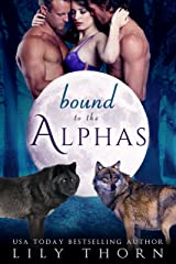 Bound to the Alphas Kindle Edition