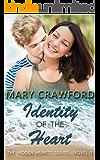 Identity of the Heart (A Hidden Hearts Novel Book 1)