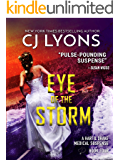 EYE OF THE STORM: a Christmas Wedding Thriller (Hart and Drake Medical Suspense Book 4)