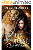 The Lion and the Mouse: Cosmic Fairy Tales