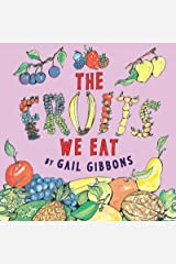 The Fruits We Eat Kindle Edition