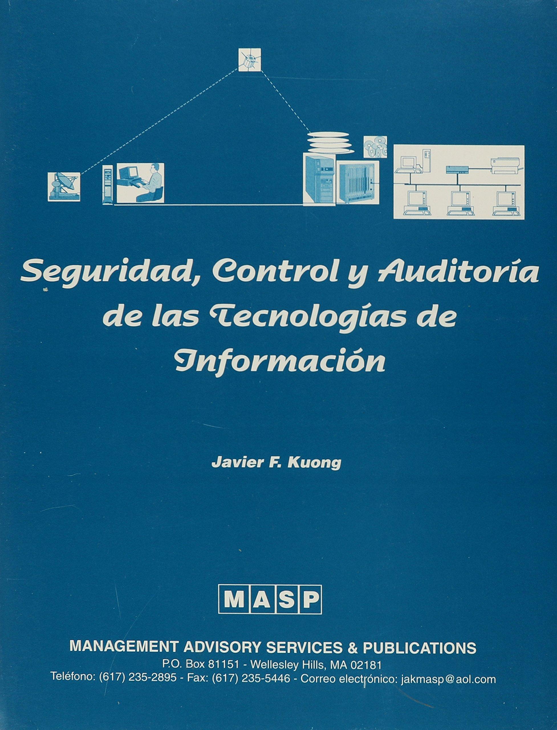 Seguridad, Control y Auditorma de las Tecnologmas de Informacisn (MPS-1) by Management Advisory Pubns