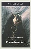 Perturbamento (Opere di Thomas Bernhard)