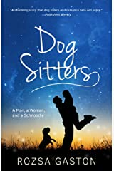 Dog Sitters: A Man, a Woman, and a Schnoodle Kindle Edition