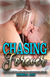Chasing Forever (Chasing Series Book 4)