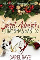 Secret Admirer's Christmas Wish #2 Kindle Edition