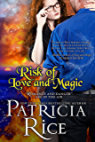 Risk of Love and Magic (A California Malcolm Novel Book 3)