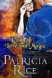 Risk of Love and Magic: A California Malcolm Novel Book 3