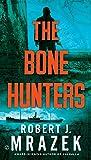 The Bone Hunters (A Lexy Vaughn & Steven Macauley Novel)