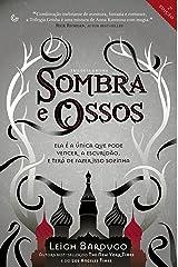 Sombra e Ossos (Trilogia Grisha Livro 1) eBook Kindle