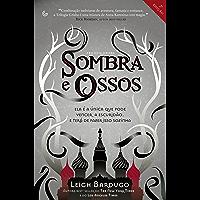 Sombra e Ossos (Trilogia Grisha Livro 1)