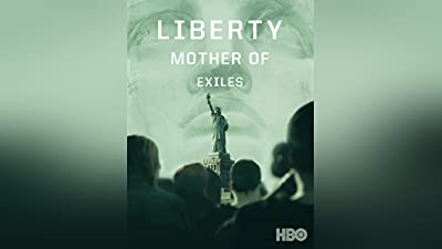 Liberty: Mothers of Exiles