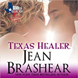 Texas Healer: Lone Star Lovers, Book 2