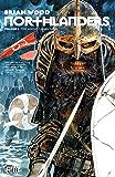 Northlanders: Book One: The Anglo-Saxon Saga