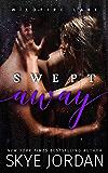 Swept Away (Wildfire Lake Book 3)