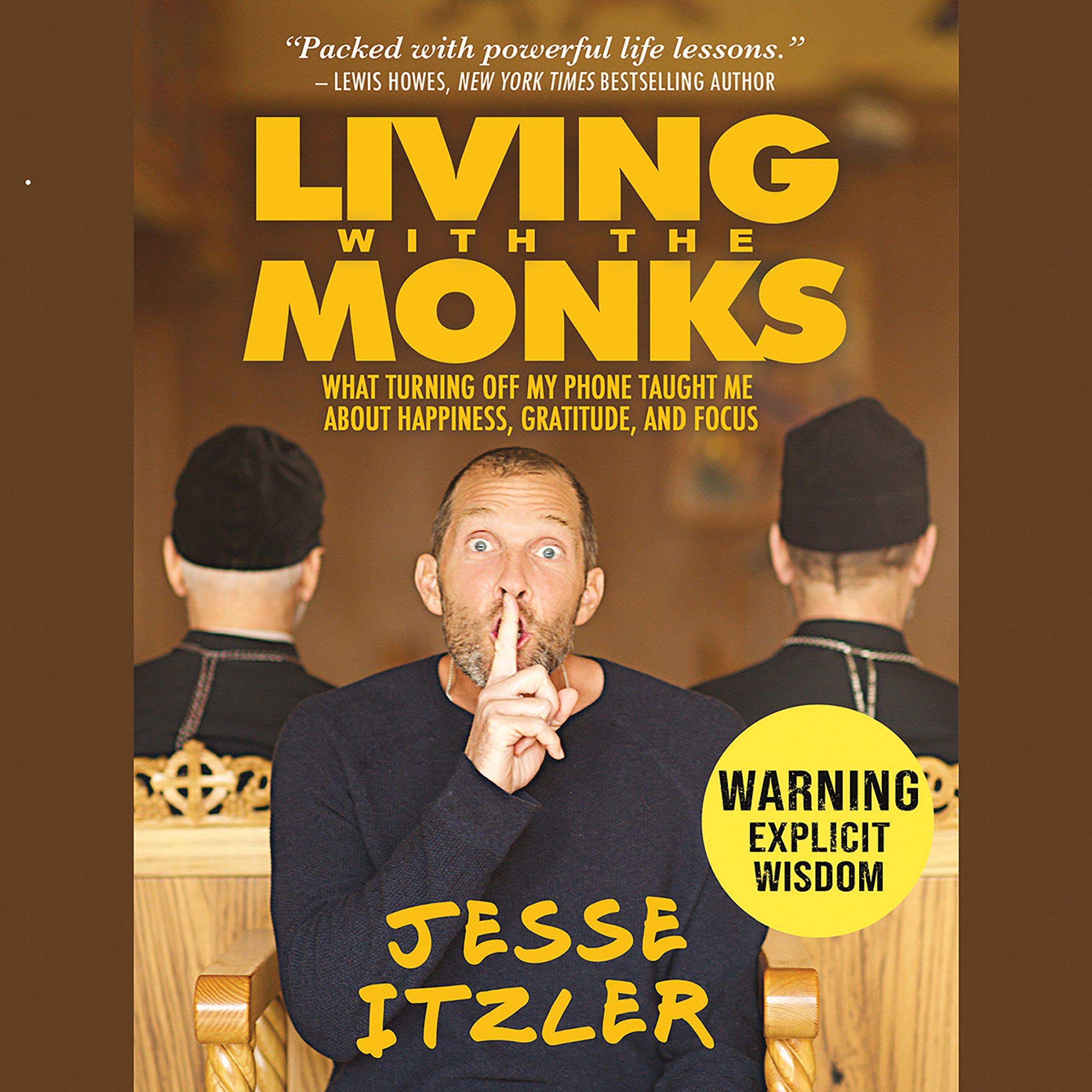 Living with the Monks