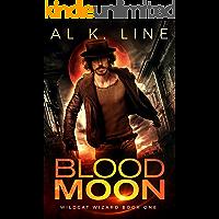 Blood Moon (Wildcat Wizard Book 1)